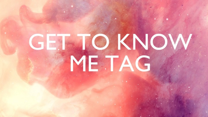 Get to Know Me Tag!