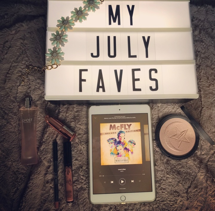 July Favourites.
