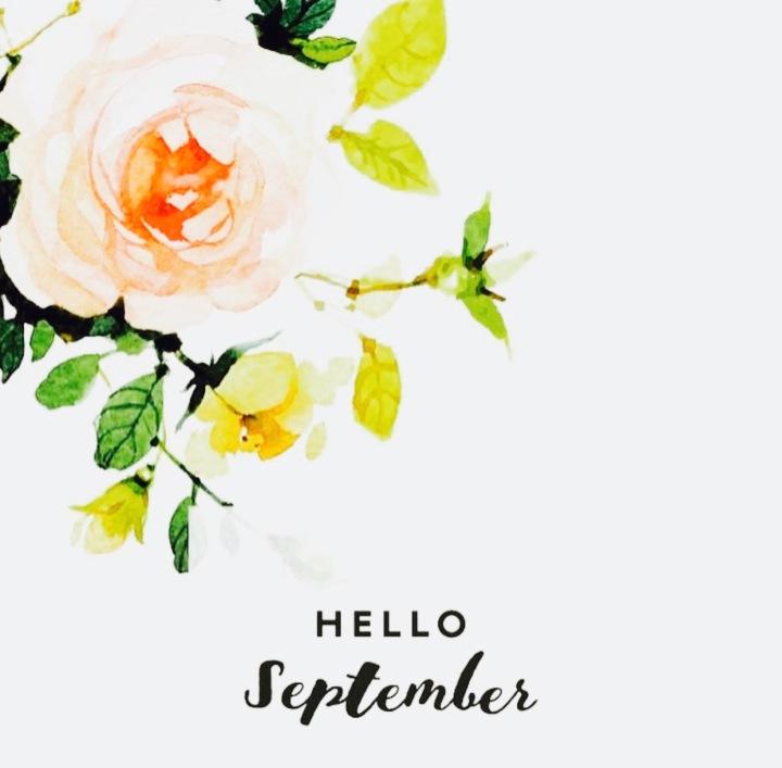 Hello September! – Life Update.